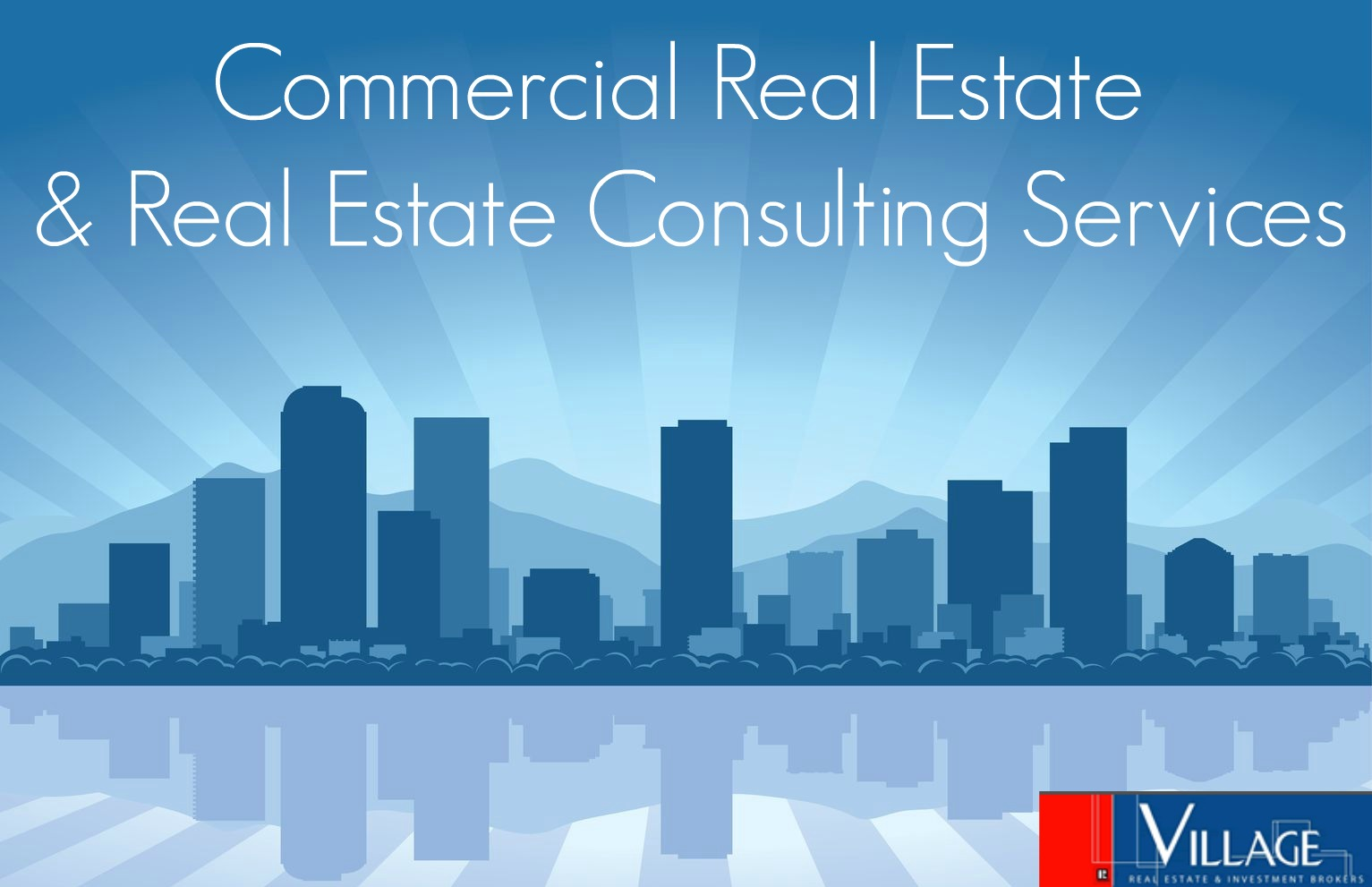 Commercial Real Estate and Real Estate Consulting Services